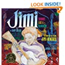 Jimi: Sounds Like a Rainbow: A Story of the Young Jimi Hendrix