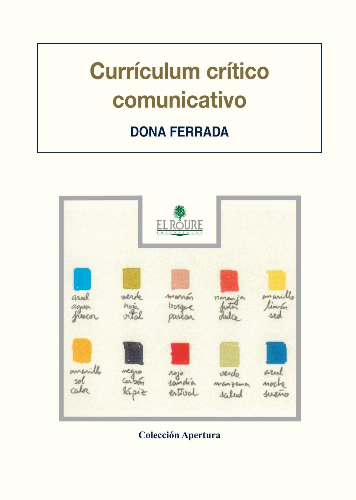 Currículum Crítico Comunicativo (Spanish Edition): Dona Ferrada ...