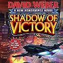 Shadow of Victory Hörbuch von David Weber Gesprochen von: Kevin T. Collins