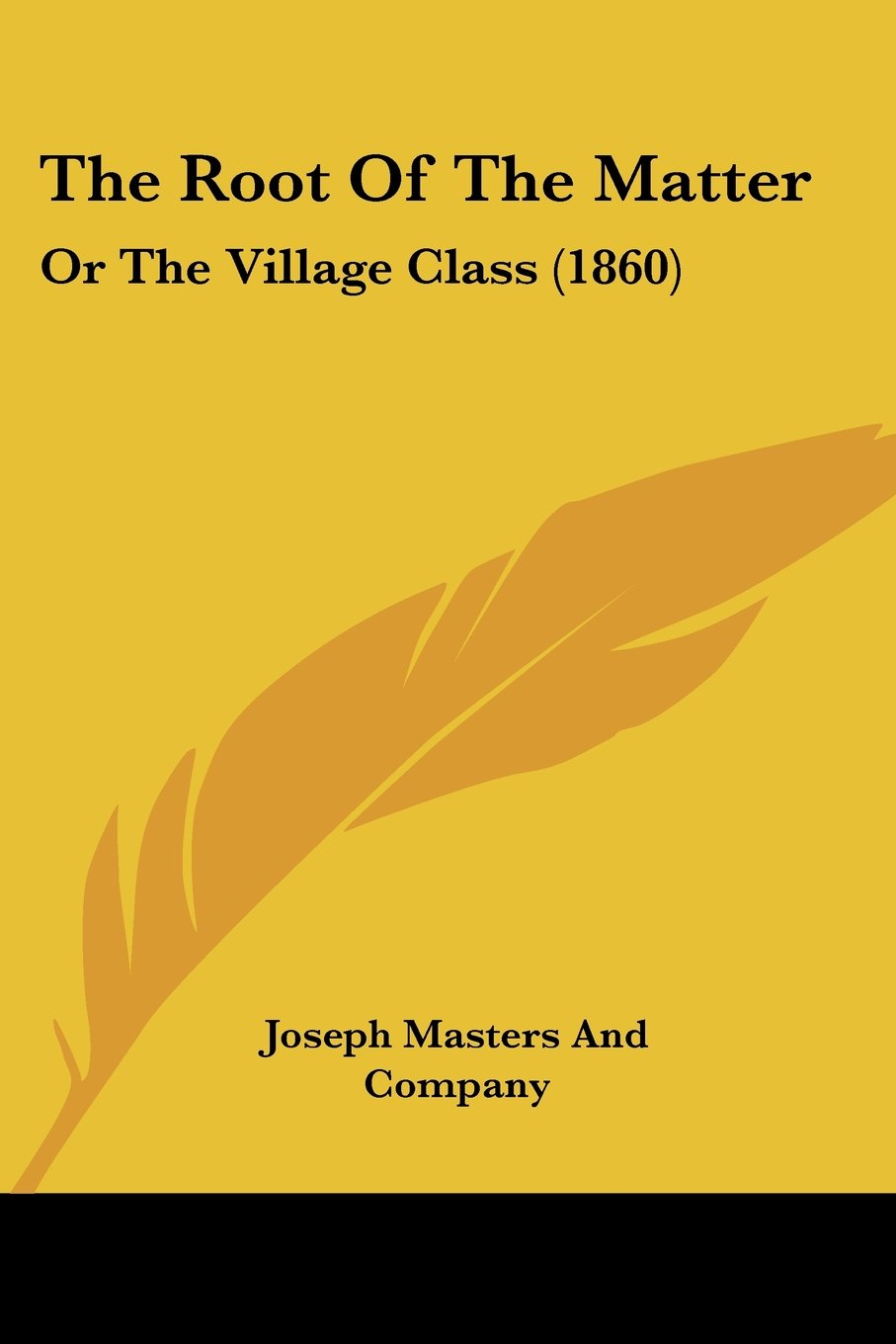 The Root Of The Matter: Or The Village Class (1860) pdf