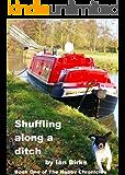 Shuffling Along A Ditch (Nobby Chronicles Book 1)