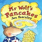 Mr Wolf's Pancakes | Jan Fearnley