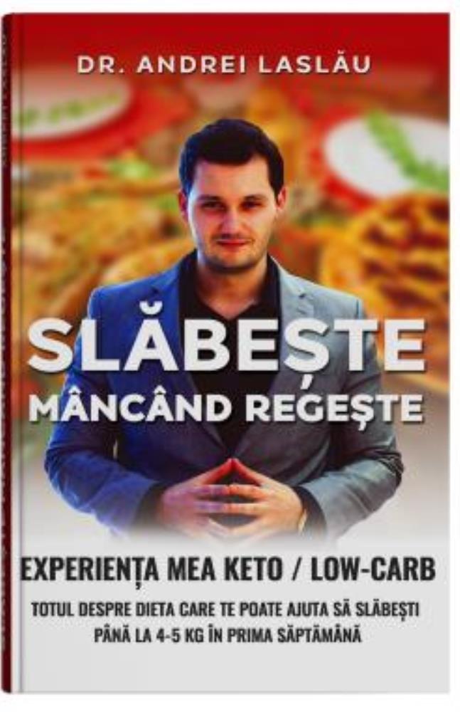 Dr. Andrei Laslau - Slabeste Mancand Regeste - Meniu Dieta Keto Pentru 2 Zile