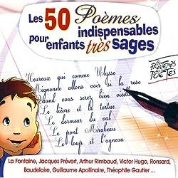 Les 50 Poèmes indispensables pour enfants très sages