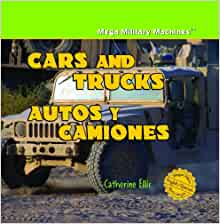 Cars and Trucks/Autos y Camiones (Mega Military Machines