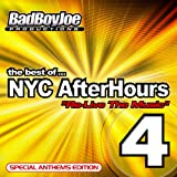 Best of NYC Afterhours 4: Re-Live the Music