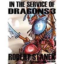 In the Service of Dragons 3 (Dragons #3) (Kingdoms and Dragons Fantasy Series Book 7)