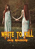Download Write To Kill: A Collection of Thrillers in PDF ePUB Free Online