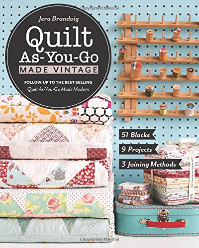 quilt as you go made vintage blocks projects joining methods