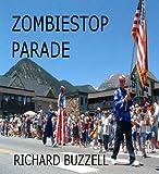 ZombieStop Parade