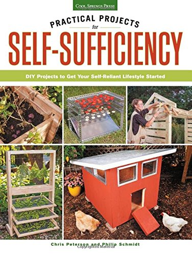 Practical Projects for Self-Sufficiency: DIY Projects to Get Your Self-Reliant Lifestyle Started (How To Build A Cool House compare prices)