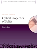 Optical Properties of Solids (Oxford Master Series in Physics)