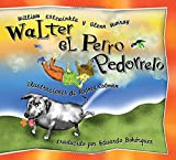 Walter el Perro Pedorrero: Walter the Farting Dog, Spanish-Language Edition (Spanish Edition)