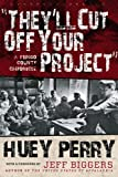 """They'll Cut off Your Project"", Huey Perry, 1933202807"