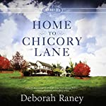 Home to Chicory Lane | Deborah Raney