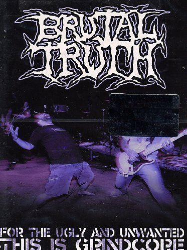 FOR THE UGLY AND UNWANTED.. - Brutal Band Truth