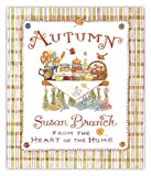 AUTUMN from the HEART of the HOME, Susan Branch, 0996044000
