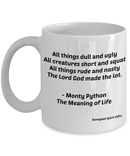 Amazoncom Monty Python Mug Mugs With Quotes From The Meaning Of