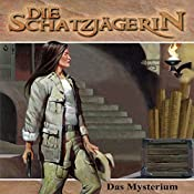 Das Mysterium (Die Schatzjägerin 6)   Gunter Arentzen