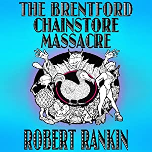 The Brentford Chainstore Massacre Audiobook