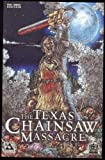 The Texas Chainsaw Massacre Special 1 Bloodbath LTD to 1500 (Avatar)