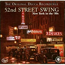 52nd Street Swing: New York in the 30's