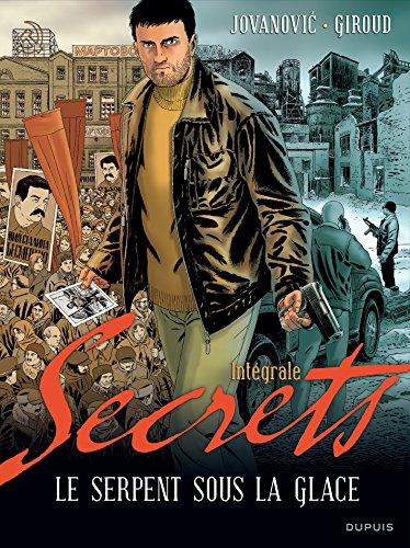 Secrets, Le serpent sous la glace - L'intégrale - tome 1 - Secrets, Le serpent sous la glace intégrale