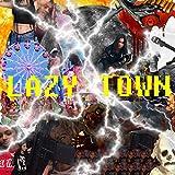 LazyTown [Explicit]