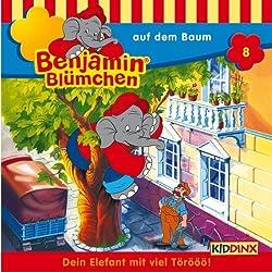 Benjamin auf dem Baum (Benjamin Blümchen 8)