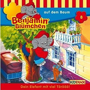 Benjamin auf dem Baum (Benjamin Blümchen 8) Hörspiel