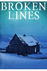 Broken Lines: EMP Survival (EMP Survival in a Powerless World- Series Book 1) Kindle Edition