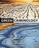 Green Criminology: Crime, Justice, and the Environment