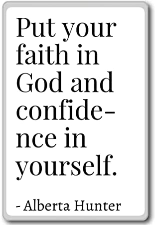 Amazoncom Put Your Faith In God And Confidence In Your