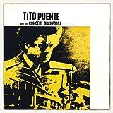 Tito Puente & His Concert Orchestra