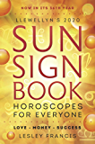 Llewellyn's 2020 Sun Sign Book: Horoscopes for Everyone!