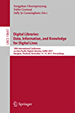 Digital Libraries: Data, Information, and Knowledge for Digital Lives: 19th International Conference on Asia-Pacific Digital Libraries, ICADL 2017, Bangkok, ... (Lecture Notes in Computer Science)