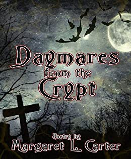 Daymares from the Crypt by [Carter, Margaret L.]