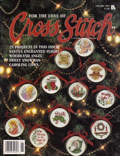 Enchanted Snowman - For The Love Of Cross Stitch January 1995 (25 Projects in this issue! Sant's enchanted flight, Woodland angel, Sweet snowman and caroling cows)