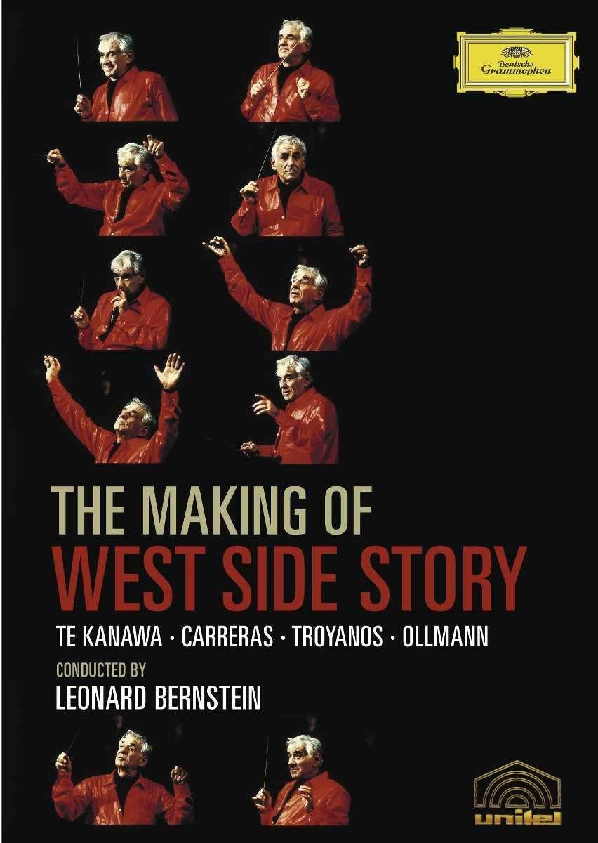The Making Of West Side Story Leonard Bernstein Leonard Bernstein Kiri Te Kanawa José Carreras Tatiana Troyanos Kurt Ollmann Nina Bernstein Louise Edeiken Angelina Réaux Stella Zambalis Alexander Bernstein Stephen