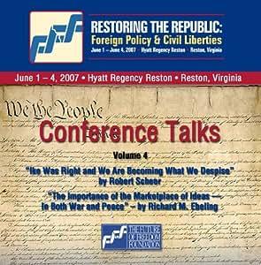 2-CD Set Volume 4: Robert Scheer and Richard M. Ebeling - Restoring the Republic 2007