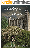 The Lady of the Tower: A Novel