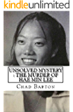 Unsolved Mystery : The True Story of Hae Min Lee