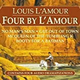 four by l amour dramatized