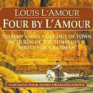 Four by L'Amour (Dramatized) Performance