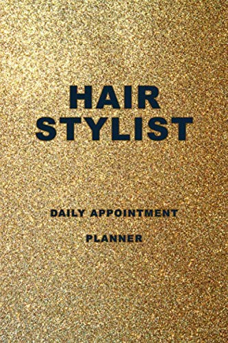 Hair Stylist Appointment Book: Daily Planner for Hairdresser, Salon, Beauticians and other Business. 100 Pages, 3 Columns every page, Time Slot: From ... Sunday, 6.30 AM to 9.00 PM.  6''*9'' inches