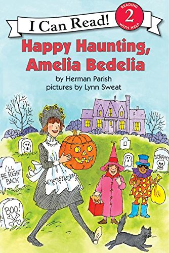 Happy Haunting, Amelia Bedelia (I Can Read Level 2) (Halloween Ideas For Grade 2)