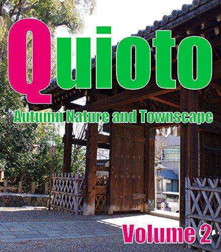 Quioto Autumn Nature and Townscape Volume 2