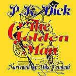The Golden Man   Phillip K. Dick