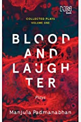 Blood and Laughter: Plays Kindle Edition