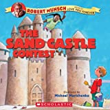 The Sand Castle Contest, Robert Munsch, 1417738340